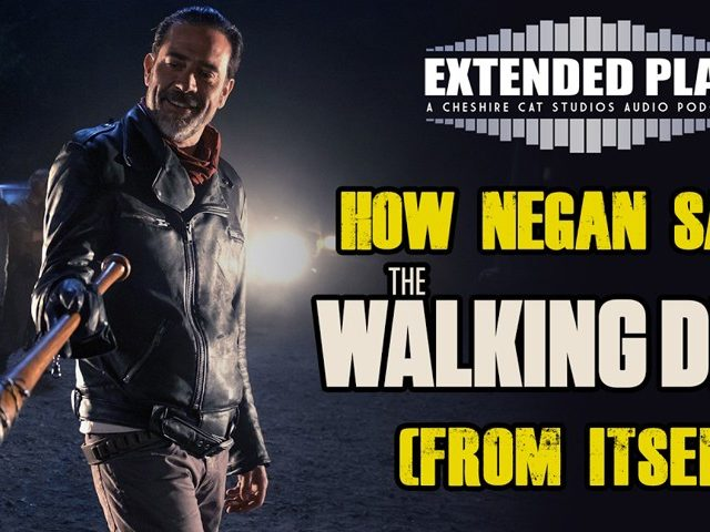 Negan Saved The Walking Dead